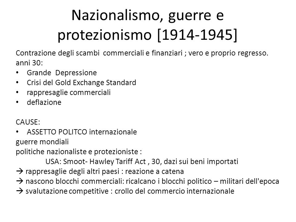 Nazionalismo, guerre e protezionismo [1914-1945]
